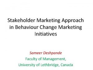 Stakeholder Marketing Approach in Behaviour Change Marketing Initiatives