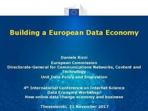 Building a European Data Economy Daniele Rizzi European