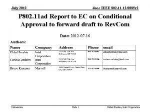 July 2012 doc IEEE 802 11 120885 r