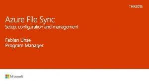 Azure File Sync file sync sy nc file