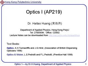 Hong Kong Polytechnic University Optics I AP 219