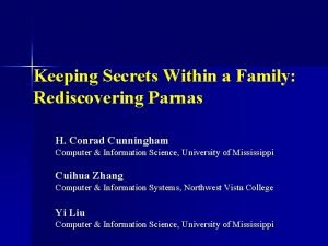 Keeping Secrets Within a Family Rediscovering Parnas H