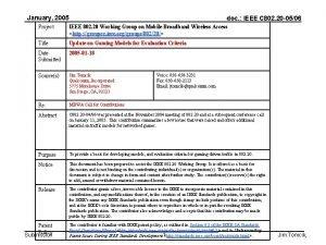 January 2005 doc IEEE C 802 20 0506