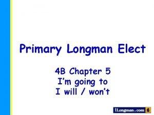 Primary Longman Elect 4 B Chapter 5 Im