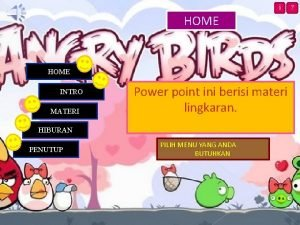 HOME i HOME INTRO MATERI Power point ini