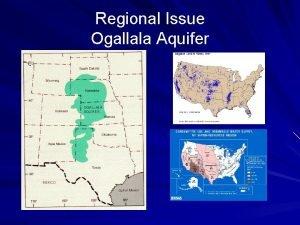 Regional Issue Ogallala Aquifer Regional Issue GeorgiaFloridaAlabama Florida