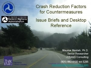 Crash Reduction Factors for Countermeasures Issue Briefs and