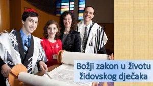Boji zakon u ivotu idovskog djeaka Molitva pjesma