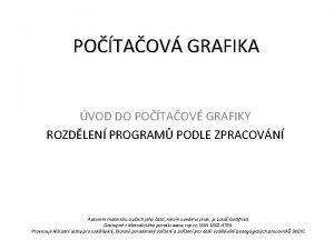 POTAOV GRAFIKA VOD DO POTAOV GRAFIKY ROZDLEN PROGRAM