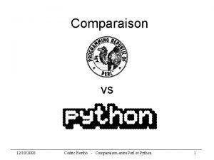Comparaison vs 12102000 Cdric Bertho Comparaison entre Perl