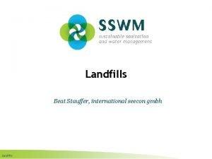 Landfills Beat Stauffer international seecon gmbh Landfills Find