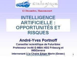 12 Dcembre Hauconcourt INTELLIGENCE ARTIFICIELLE OPPORTUNITS ET RISQUES