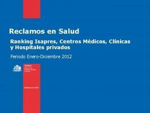 Reclamos en Salud Ranking Isapres Centros Mdicos Clnicas