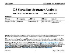 May 2008 doc IEEE 802 22 080119 r