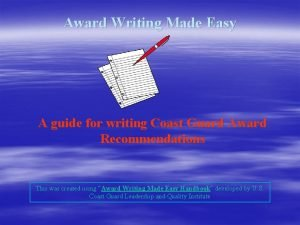 Award Writing Made Easy A guide for writing