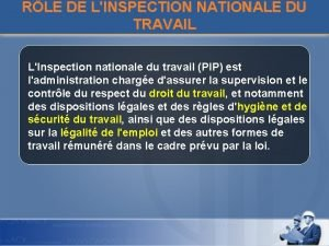 RLE DE LINSPECTION NATIONALE DU TRAVAIL LInspection nationale
