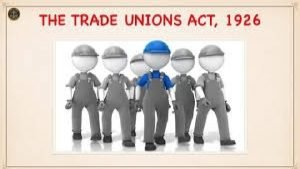 INTRODUCTION Trade union means any combination whether temporary