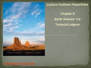 Lecture Outlines Power Point Chapter 9 Earth Science