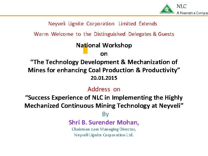 NLC A Navratna Compan Neyveli Lignite Corporation Limited