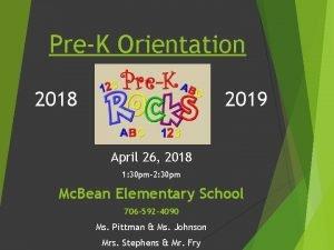 PreK Orientation 2018 2019 April 26 2018 1