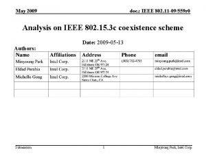 May 2009 doc IEEE 802 11 09559 r