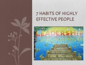 7 HABITS OF HIGHLY EFFECTIVE PEOPLE FOUNDATION Sow