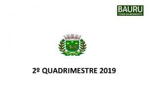 PREFEITURA MUNICIPAL DE BAURU Secretaria Municipal de Desenvolvimento
