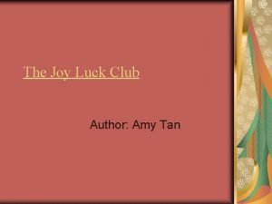 The Joy Luck Club Author Amy Tan About