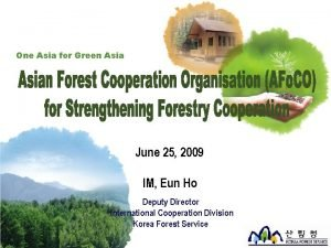 One Asia for Green Asia June 25 2009