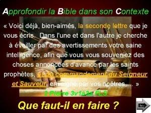 Approfondir la Bible dans son Contexte Voici dj