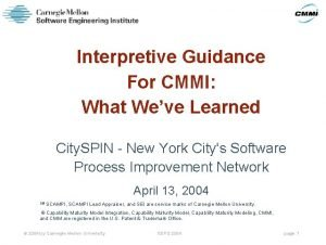 Interpretive Guidance For CMMI What Weve Learned City