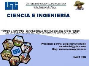 CIENCIA E INGENIERA TOMADO Y ADAPTADO DE UNIVERSIDAD
