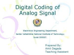 Digital Coding of Analog Signal Electronics Engineering Department