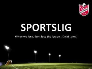 SPORTSLIG When we lose dont lose the lesson