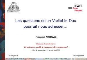 Les questions quun ViolletleDuc pourrait nous adresser Franois