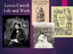 Lewis Carroll Life and Work LCs biography 10