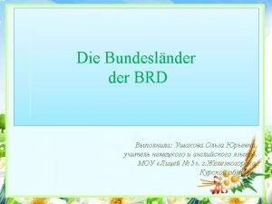 Die Bundeslnder BRD BadenWrttemberg Die Landeshauptstadt Stuttgart Die