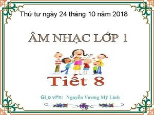 Th t ngy 24 thng 10 nm 2018