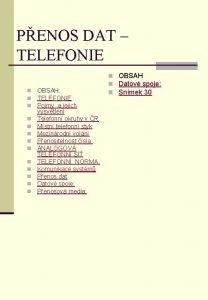 PENOS DAT TELEFONIE n n n n OBSAH