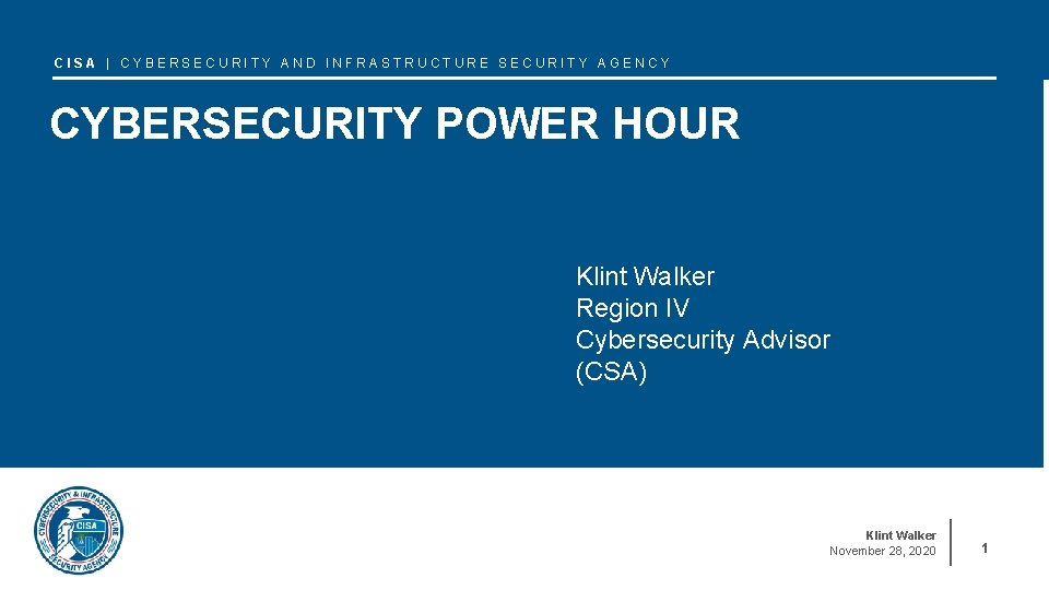 CISA CYBERSECURITY AND INFRASTRUCTURE SECURITY AGENCY CYBERSECURITY POWER