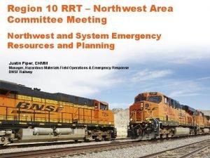 Region 10 RRT Northwest Area Committee Meeting Northwest