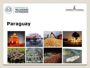 Paraguay INFORMACIONES GENERALES INFORMACIONES GENERALES rea km 2