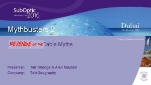 Mythbusters 2 Cable Myths Presenter Company Tim Stronge
