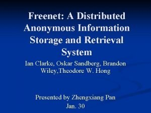 Freenet A Distributed Anonymous Information Storage and Retrieval