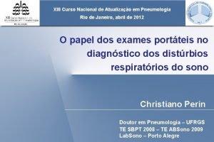XIII Curso Nacional de Atualizao em Pneumologia Rio