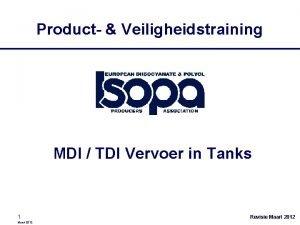 Product Veiligheidstraining MDI TDI Vervoer in Tanks 1