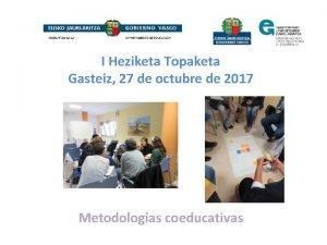 I Heziketa Topaketa Gasteiz 27 de octubre de