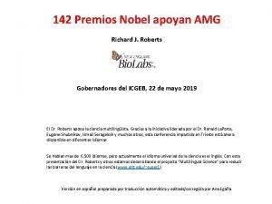142 Premios Nobel apoyan AMG Richard J Roberts
