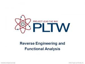 Reverse Engineering and Functional Analysis Introduction to Engineering