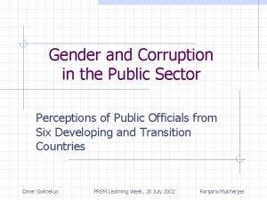 Gender and Corruption in the Public Sector Perceptions